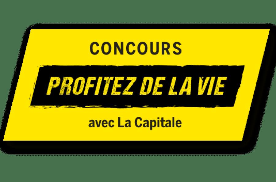 Concours Profitez de la vie avec La Capitale