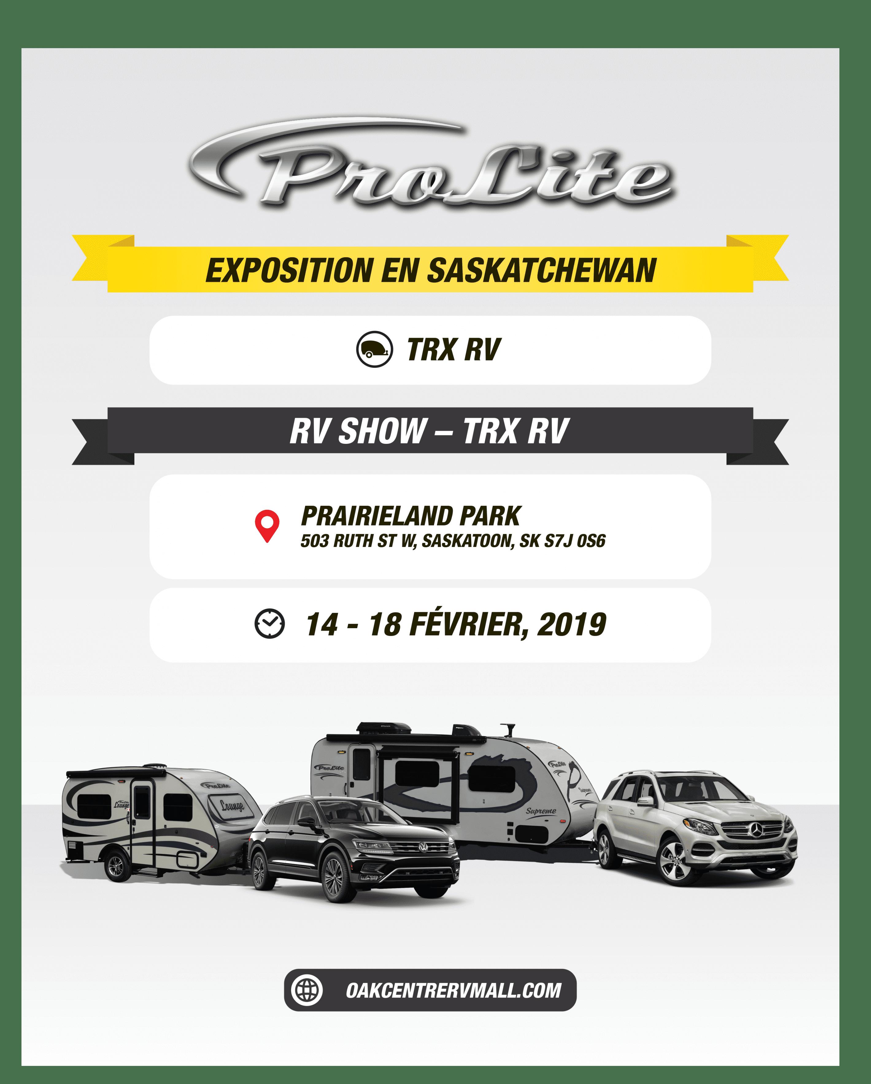 EXPOSITION ROULOTTES PROLITE-SASKATCHEWAN-Trx rv (14-18 février 2019)