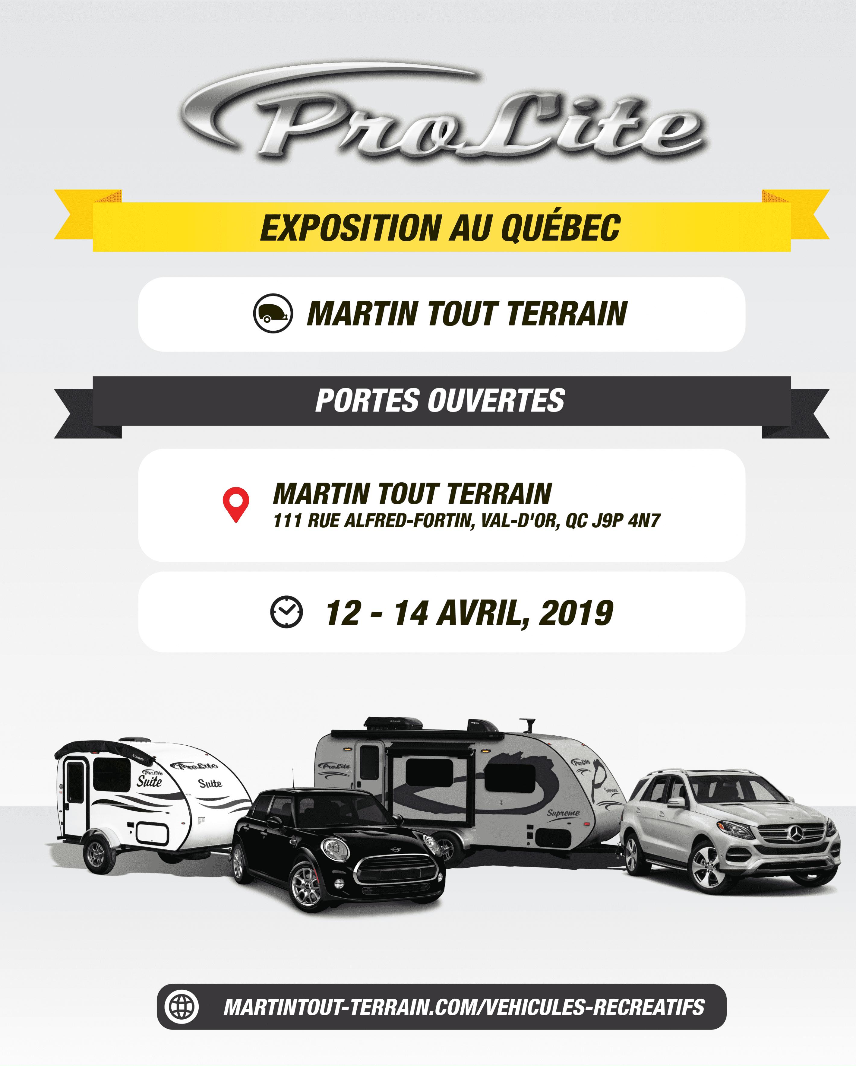 EXPOSITION ROULOTTES PROLITE-QUÉBEC - (Val d\'or)- Martin Tout Terrain (12-14 avril 2019)