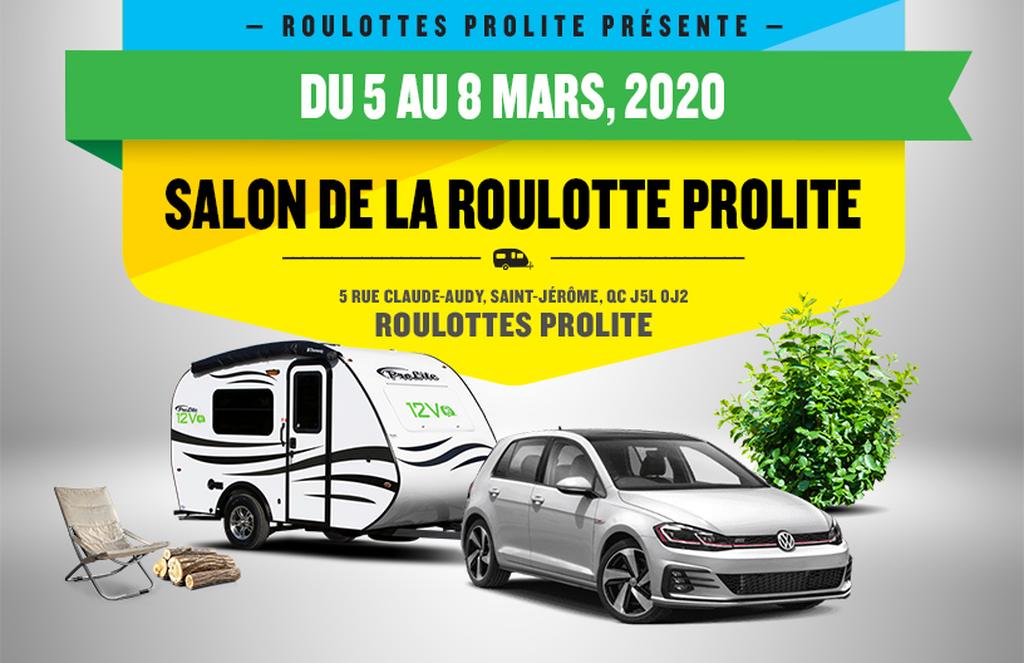 EXPOSITION ROULOTTES PROLITE-QUÉBEC (St-Jérôme)- USINE DE PRODUCTION- (5 au 8 mars 2020)