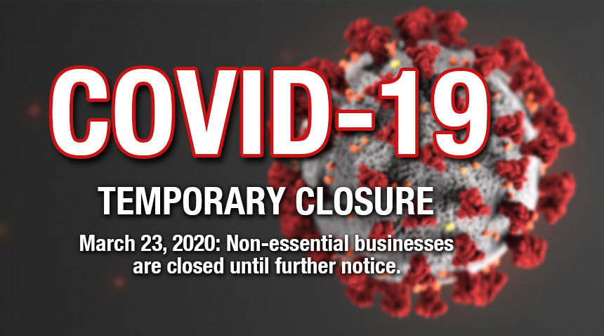 COVID-19; TEMPORARY CLOSURE